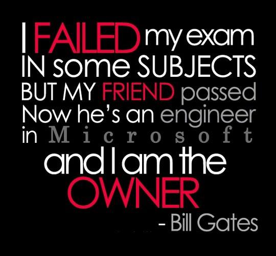 funny-Bill-Gates-quotes-exam-fail